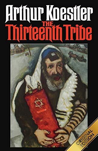 9781939438997: The Thirteenth Tribe: Original Edition