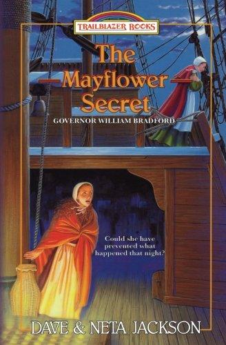9781939445285: The Mayflower Secret: Introducing Governor William Bradford (Trailblazer Books) (Volume 26)
