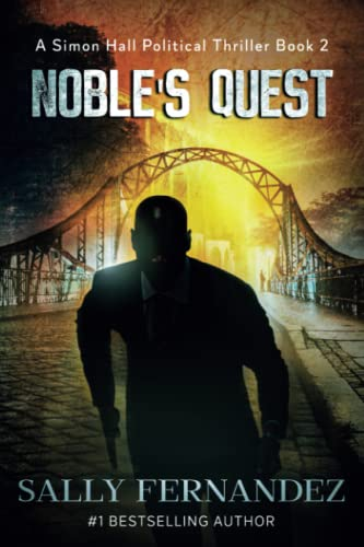 Noble's Quest: Sequel to Brotherhood Beyond the Yard: Fernandez, Sally