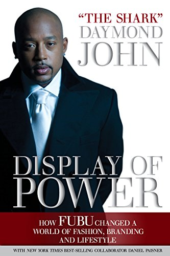9781939447678: Display of Power: How FUBU Changed A World Of Fashion, Branding, and Lifestyle