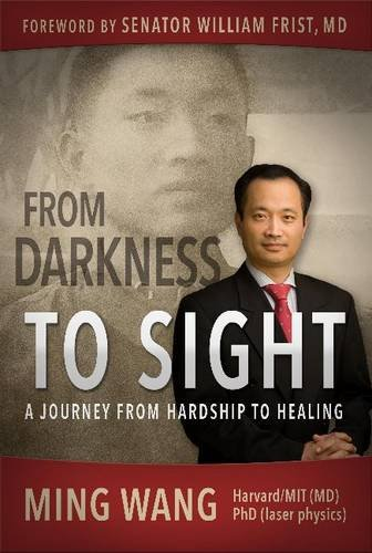 9781939447951: From Darkness to Sight: How One Man Turned Hardship into Healing