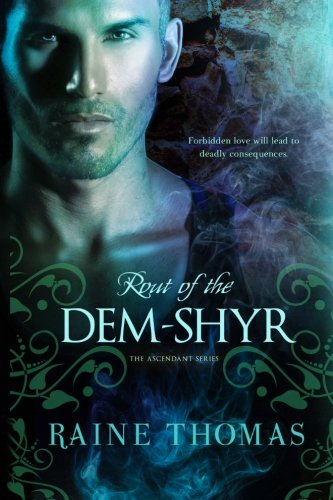 9781939453136: Rout of the Dem-Shyr (The Ascendant Series) (Volume 2)