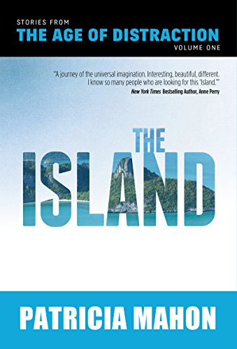 9781939454676: The Island: Volume One (Stories from the Age of Distraction)