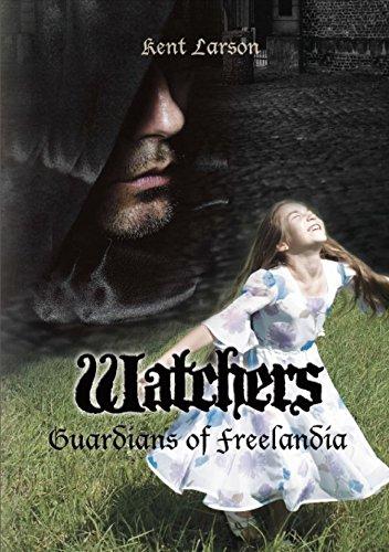 9781939456052: Watchers: Guardians of Freelandia