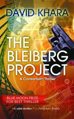 The Bleiberg Project: A Consortium Thriller: Khara, David