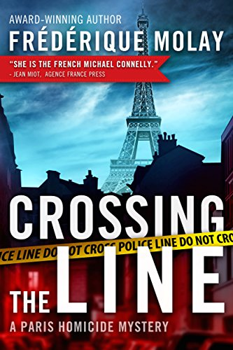 9781939474162: Crossing the Line (Paris Homicide Mystery)