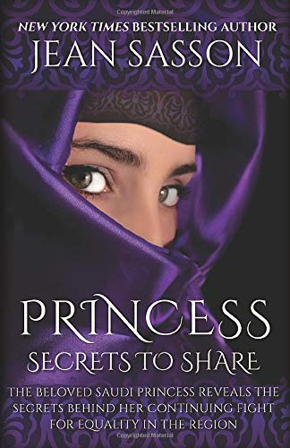 Princess: Secrets to Share: Sasson, Jean
