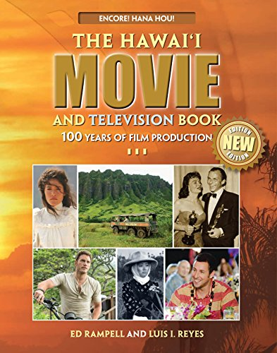 9781939487025: Hawaii Movie and Television Book: Celebrating 100 Years of Film Production Throughout the Hawaiian Islands