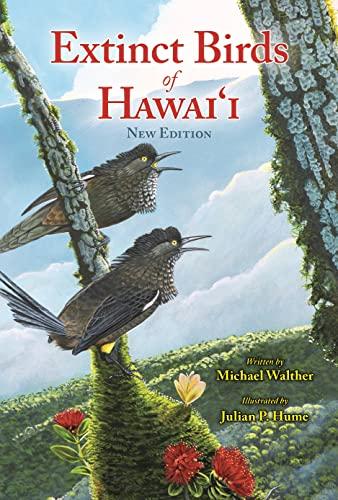 9781939487612: Extinct Birds of Hawaii