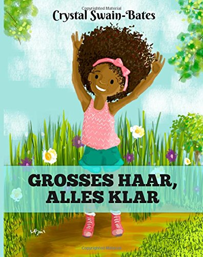 9781939509208: Grosses Haar, Alles Klar: Big Hair, Don't Care (German Edition)