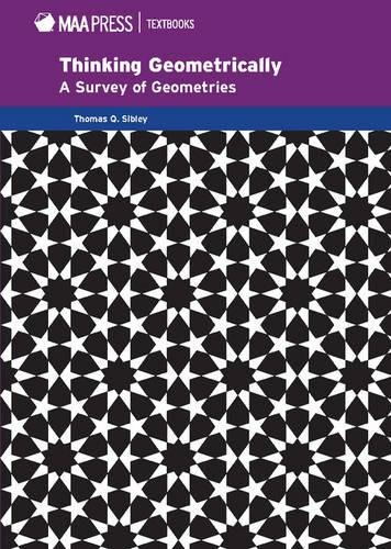 9781939512086: Thinking Geometrically: A Survey of Geometries (Mathematical Association of America Textbooks)
