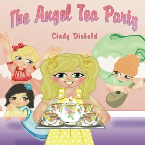 The Angel Tea Party: Cindy Diebold