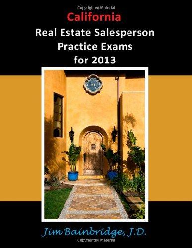 9781939526021: California Real Estate Salesperson Practice Exams for 2013