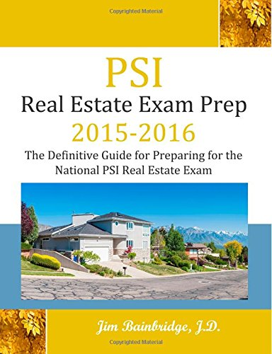 9781939526137: PSI Real Estate Exam Prep 2015-2016: The Definitive Guide to Preparing for the National PSI Real Estate Exam