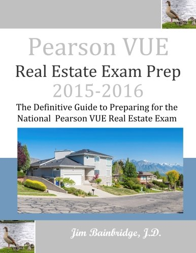 9781939526151: Pearson VUE Real Estate Exam Prep 2015-2016: The Definitive Guide to Preparing for the National Pearson VUE Real Estate Exam