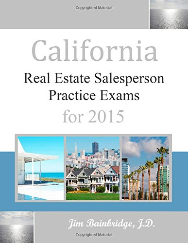 9781939526199: California Real Estate Salesperson Practice Exams for 2015