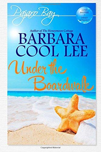 9781939527240: Under the Boardwalk (A Pajaro Bay Cozy Mystery + Sweet Romance) (Volume 2)