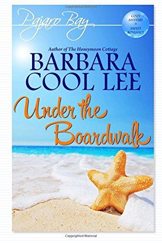 9781939527301: Under the Boardwalk (Pajaro Bay) (Volume 3)