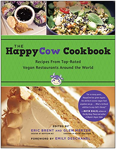 9781939529664: The HappyCow Cookbook: Recipes from Top-Rated Vegan Restaurants around the World