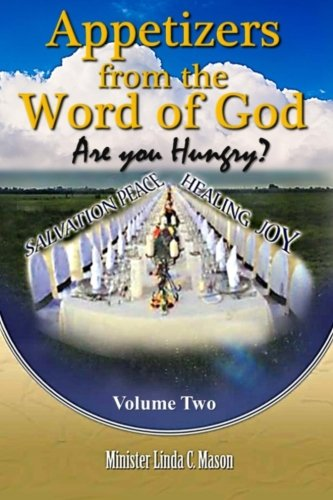 Appetizers from the Word of God: Volume 2: Linda C Mason