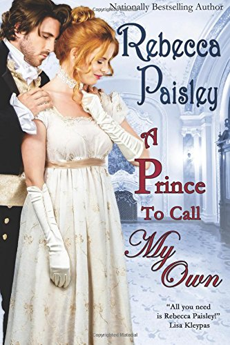 9781939541864: A Prince to Call My Own