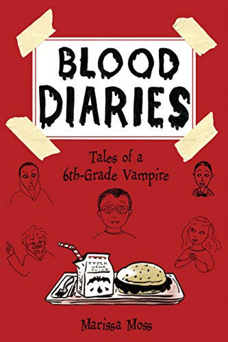 9781939547057: Blood Diaries: Tales of a 6th-Grade Vampire