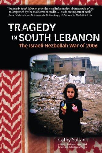 9781939548337: Tragedy in South Lebanon: The Usraeli-Hezbollah War of 2006