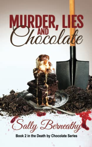 9781939551085: Murder, Lies and Chocolate (Death by Chocolate) (Volume 2)