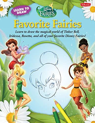 Learn to Draw Disneys Favorite Fairies
