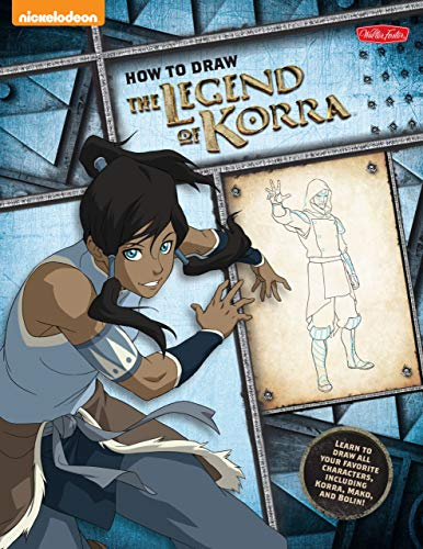 9781939581433: How to Draw the Legend of Korra: Learn to Draw All of Your Favorite Characters, Including Korra, Mako, and Bolin! (Learn to Draw Favorite Characters) (Licensed Learn to Draw)