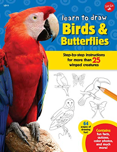 9781939581969: Learn to Draw Birds & Butterflies: Step-by-step Instructions for More Than 25 Winged Creatures