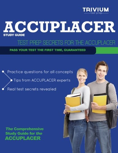 9781939587008: Accuplacer Study Guide: Test Prep Secrets for the Accuplacer