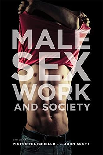 Male Sex Work and Society: Minichiello, Victor, Scott, John