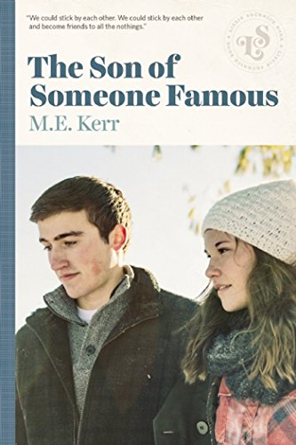 The Son Of Someone Famous: Kerr, M.E.
