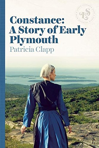 9781939601513: Constance: A Story of Early Plymouth