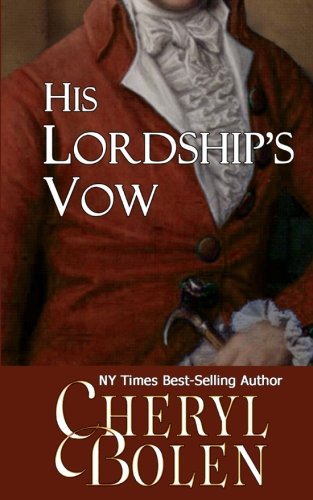 9781939602305: His Lordship's Vow: A Regency Romance