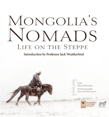 9781939621054: Mongolia's Nomads: Life on the Steppe