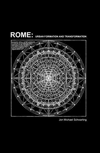 9781939621702: Rome: Urban Formation and Transformation