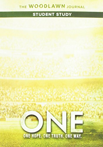 9781939622259: One: The Woodlawn Study Student Journal: One Hope, One Truth, One Way.
