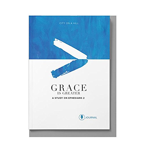 9781939622440: Grace Is Greater: Participant Journal: God's Plan to Overcome Your Past, Redeem Your Pain, and Rewrite Your Story