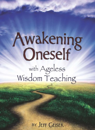 Awakening Oneself: Geiser, Jeff