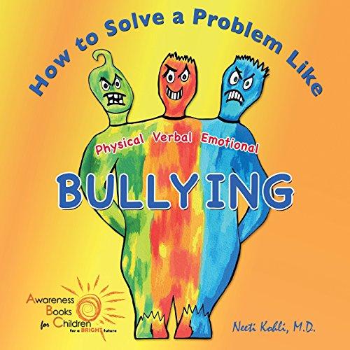 How to Solve a Problem Like Bullying: Kohli, Neeti