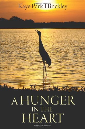 A Hunger in the Heart: Kaye Park Hinckley