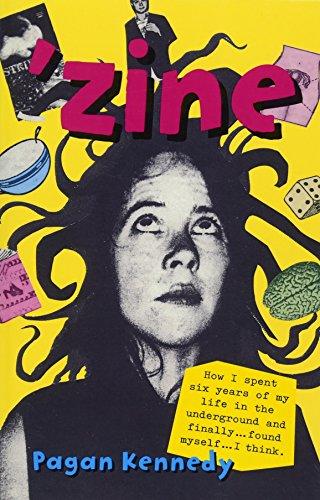 'Zine (Pagan Kennedy Project): Pagan Kennedy