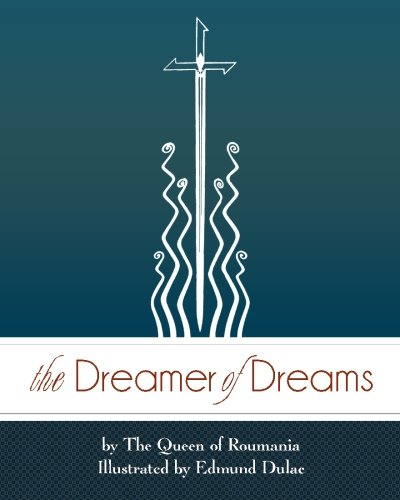 The Dreamer of Dreams: King of Romania,