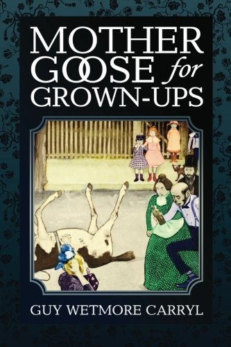 9781939652393: Mother Goose For Grown-Ups
