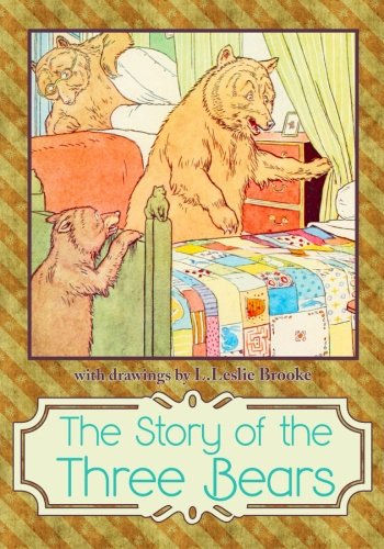 9781939652430: The Story of The Three Bears
