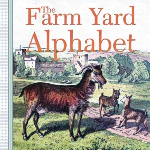 The Farm Yard Alphabet: George Routledge & Sons