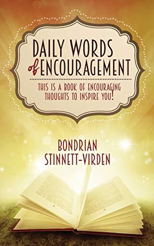 Daily Words of Encouragement: Bondrian Stinnett-Virden