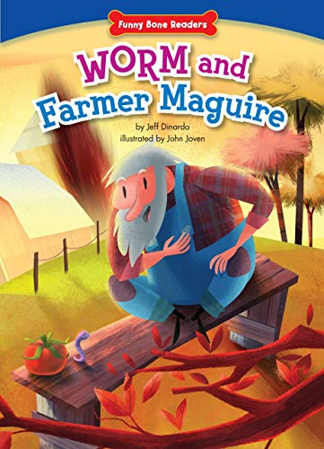 Worm and Farmer Maguire: Teamwork/Working Together (Funny Bone Readers: Being a Friend): Jeff ...